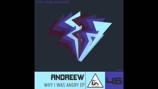 Andreew - Why I Was Angry