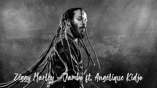 Ziggy Marley - Jambo Feat Angélique Kidjo