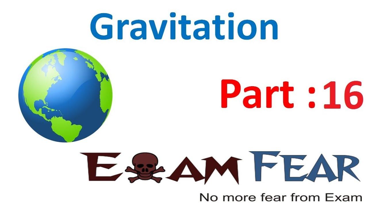 Physics Gravitation Part 16 (Earth Satellites) CBSE class 11 XI