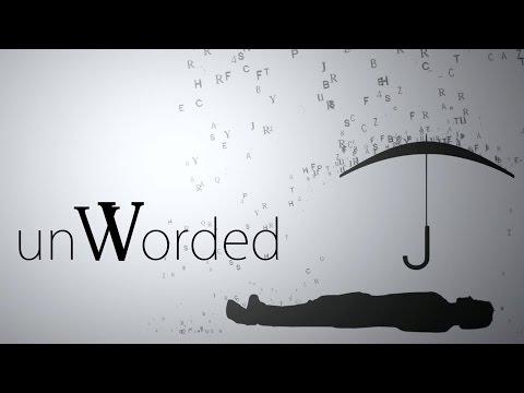unWorded Youtube Video