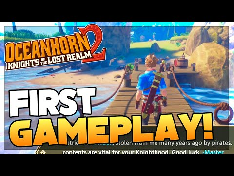 OCEANHORN 2: KNIGHTS OF THE LOST REALM | First Gameplay!
