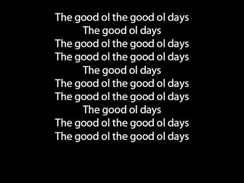 The Script Good Ol' Days lyrics