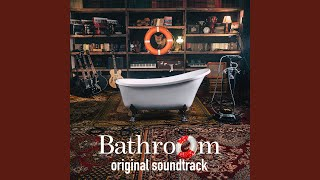 Bathroom Play Original Soundtrack (Continuous Mix) YouTube Videos