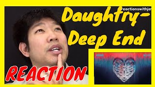 Daughtry - Deep End (Audio) – Reaction