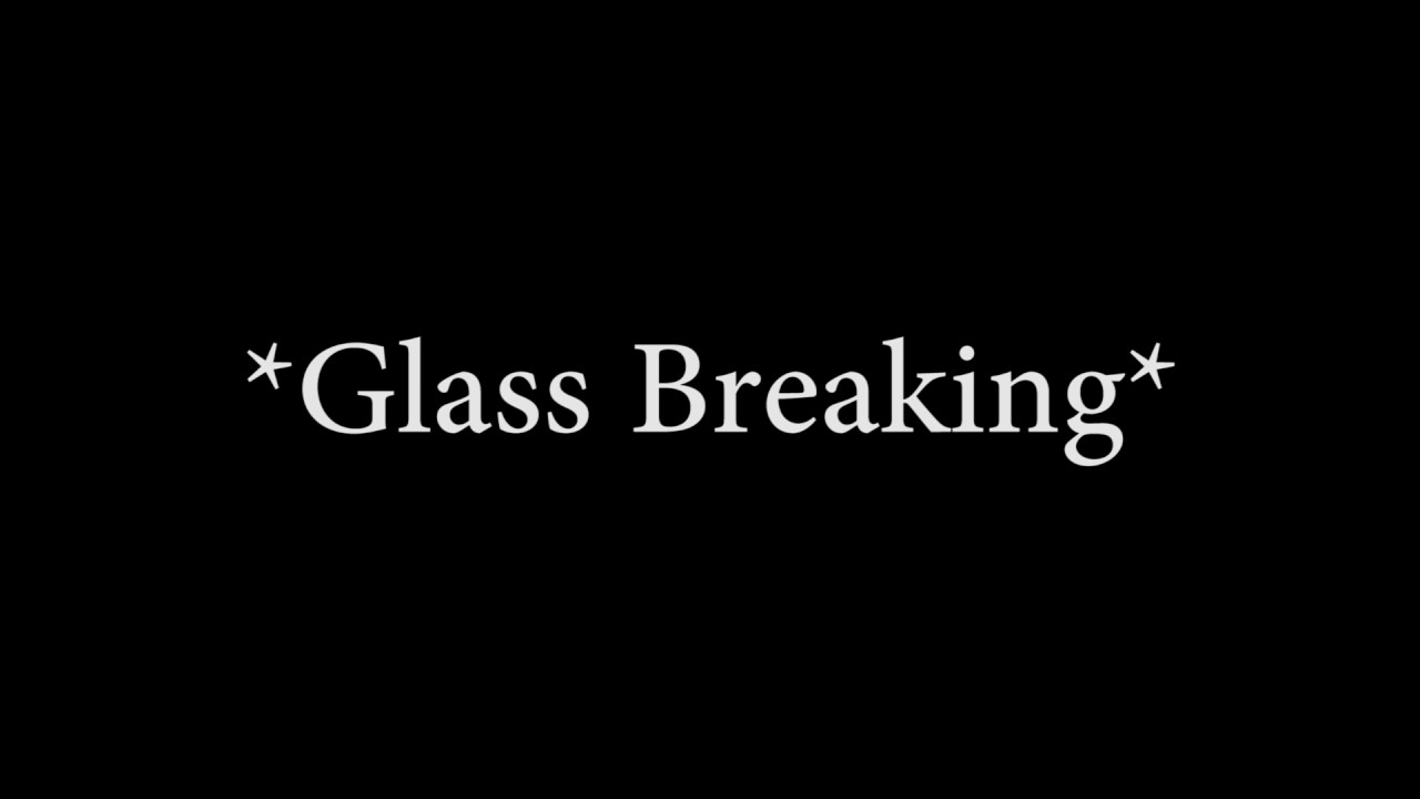 Breaking Glass Sound Effect Free