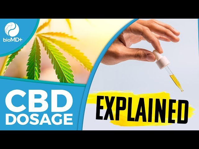 How To Use CBD Oil For Pain - Cannabidiol Dosage: How Much to Take