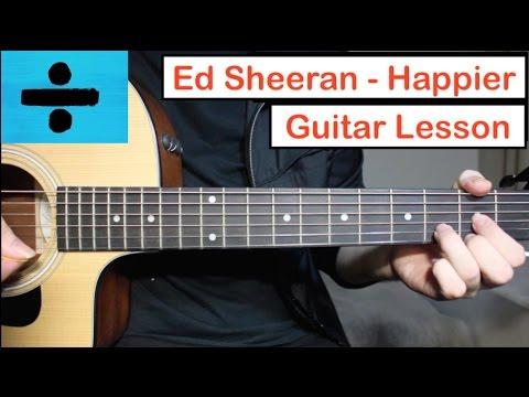Ed Sheeran - Happier | Guitar Lesson (Tutorial) How to play Chords