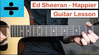 ed sheeran happier guitar lesson tutorial how to play chords
