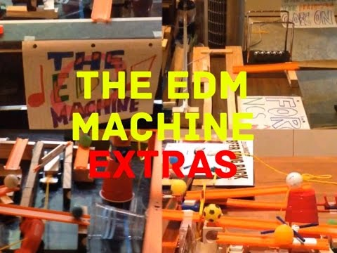 The EDM Machine Extras