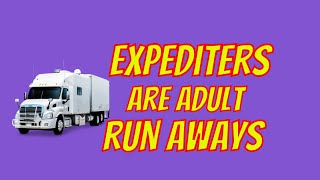 Expediters, Life's Adult Runaways - Team Trucking Expediting at FedEx Custom Critical