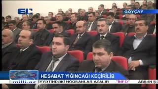 Göyçay Rayon İcra Hakimiyyəti hesabat verib