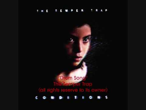 The Temper Trap - Drum Song (Condition album)