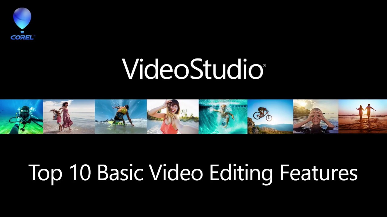 videostudio 2018 top 10 basic editing features youtube