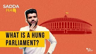 What is a Hung Parliament? | The Quint