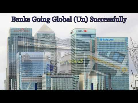 Banks Going Global -  Success or Failure  - The Future