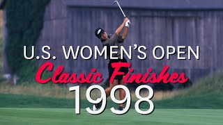 U.S. Women's Open Classic Finishes: 1998