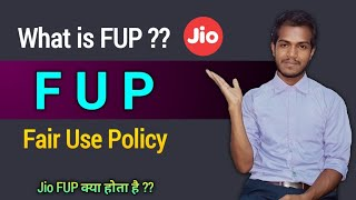 What is FUP?   Jio to non Jio fup mean   FUP analysis   fup full details   Fair use policy analysis