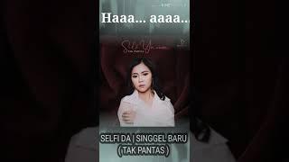 Gambar cover Selfi Yamma LIDA - Tak Pantas | Official Music  Video