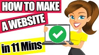 How to Make a Website in 11 mins ✅ [Quick & Easy] 😍 - 2018