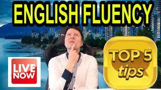 How to Speak fluent English | 5 Important Tips