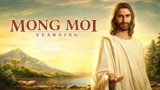 Phim Phúc Âm Tin Lành | Mong mỏi | Khám phá lẽ mầu nhiệm sự trở lại của Đức Chúa Jêsus
