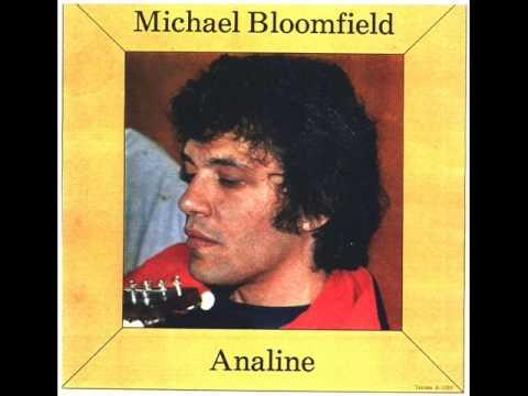 Michael Bloomfield - Analine - Full Album