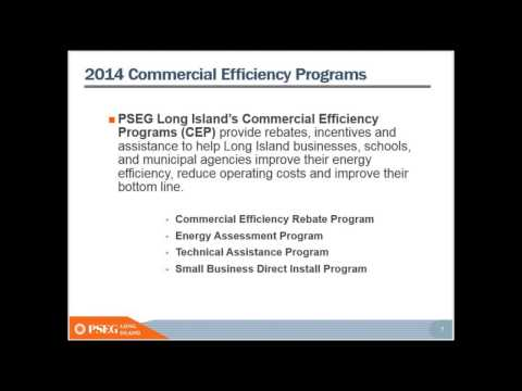 Commercial Energy Efficiency Rebate Programs by PSEG LI, Part I