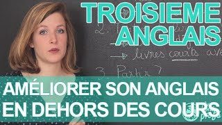 Améliorer son anglais en dehors des cours - Anglais - 3e - Les Bons Profs
