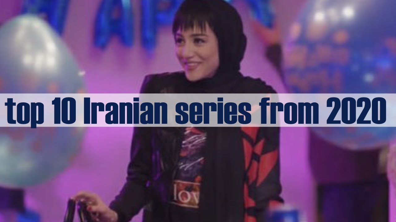 Download top 10 Iranian series from 2020