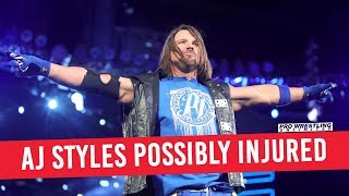 AJ Styles Possibly Injured