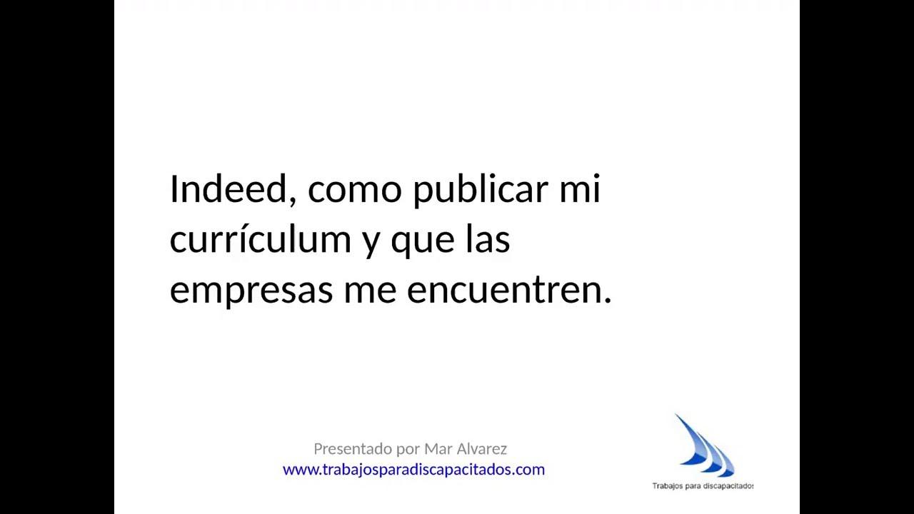 Indeed como publicar mi curriculum y que me encuentren las empresas ...