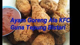 Resepi Ayam Goreng Ala KFC Guna Tepung Bistari menggunakan 2 bahan je.. iaitu ayam dan tepung Bistari. cara caranya.. 12 ketul ayam (ikut suka berapa ...