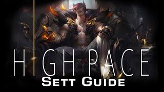 uLTIMATE Sett Guide | High Pace Sett Guide