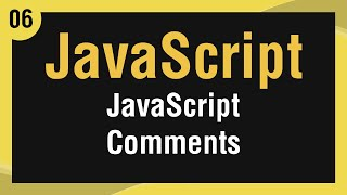 [ Learn JavaScript In Arabic ] #06 - JavaScript Comments
