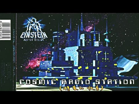 Einstein Dr. Deejay - Cosmic Radio Station