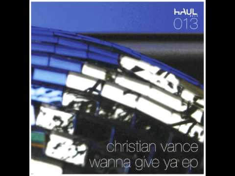 Christian Vance  - wanna give ya (Claire Morgan remix)