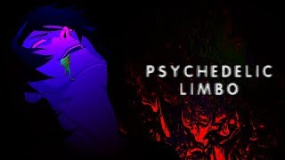 �������� ���� Psychedelic Limbo - AMV ������