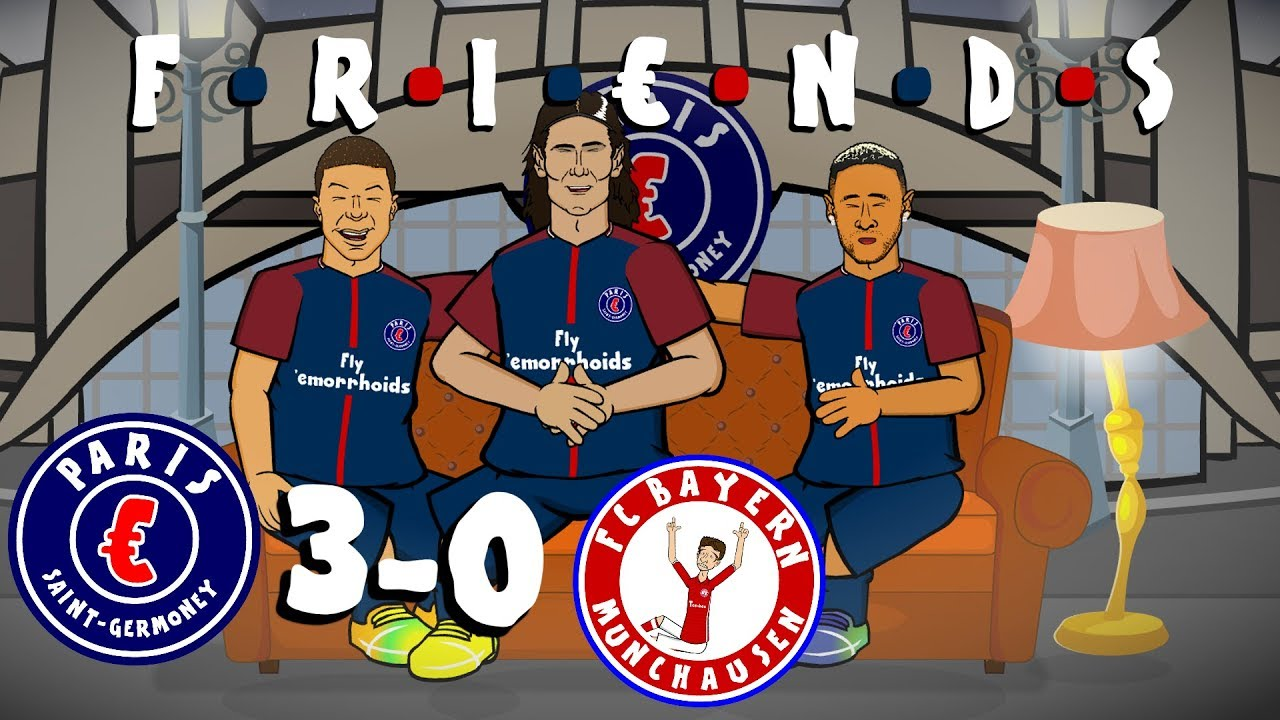 mcn-are-friends-psg-vs-bayern-munich-3-0-champions-league-2017-parody-goals-and-highlights