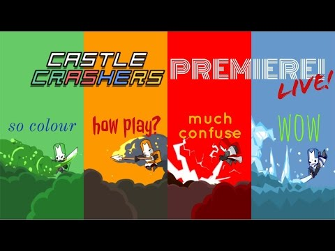 Live Stream: Castle Crashers (EAT THE CAKE Premiere!) w/Sam & KJ