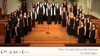 Have Yourself a Merry Little Christmas | CHMS Elite Choir