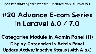 #20 Make E-com in Laravel 7 | Categories in Admin Panel (II) | Display Categories | Active/Inactive