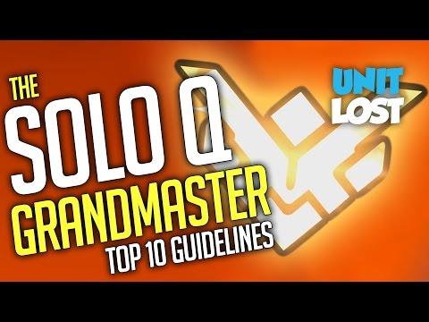 Overwatch - Grandmaster in Solo Queue? My 10 Guidelines