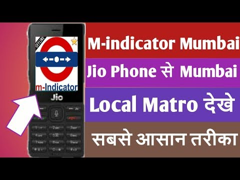 Jio Phone Me M-INDICATOR Mumbai App Download/Local Matro Dekhe In Jio Phone/Broblem Solved
