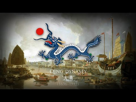 Chinese Empire/Qing Dynasty (1636-1912) Anthem