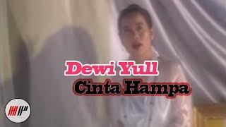 Dewi Yull - Cinta Hampa (Official Video)