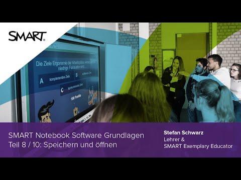 Speichern Und öffnen: Grundlagen Teil 8/10 - SMART Notebook Software