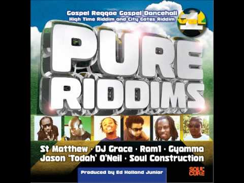Gospel Dancehall - Pure Riddims Volume 1 Soulcure Gospel Dancehall Mix.wmv
