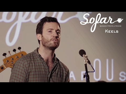 Keels - Darkest Nights | Sofar London