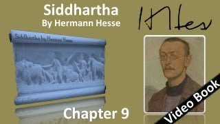 Chapter 09 - Siddhartha by Hermann Hesse - The Ferryman