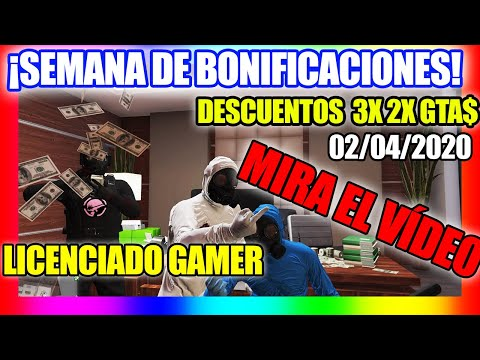 SEMANA De BONIFICACIONES GTA V ONLINE* DESCUENTOS *TRIPLE DOBLE DINERO Y 3RP 🤑 2020